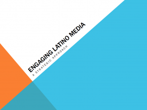 Engaging Latino Media